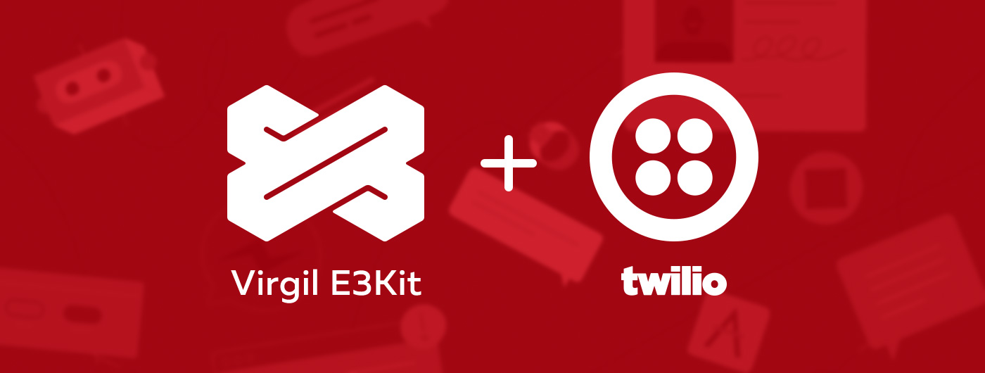 How to End-to-End Encrypt in Messages Using Twilio and Virgil Security